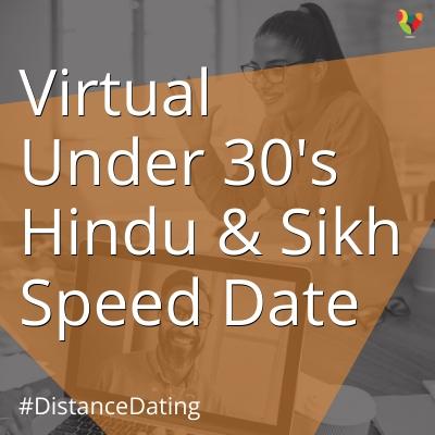 Virtual Under 30's Hindu & Sikh Speed Date