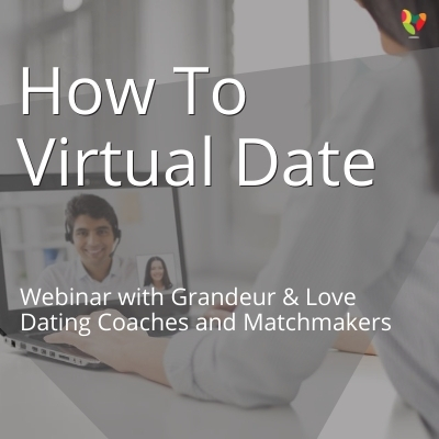 Webinar: Etiquette For Virtual/Speed Dating
