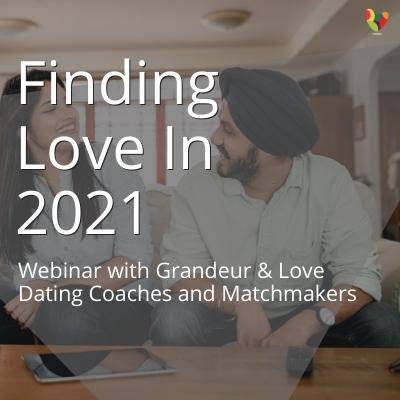 Webinar: Finding Love In 2021