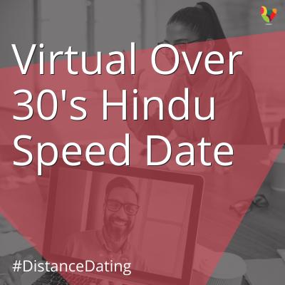 Virtual Over 30's Hindu Speed Date