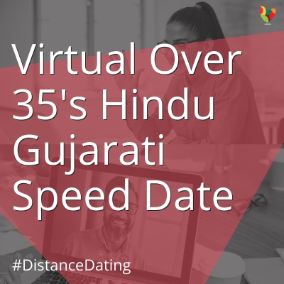 Virtual Over 35's Hindu Gujarati Speed Date