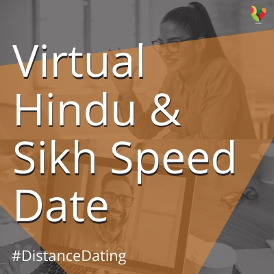 Virtual Hindu & Sikh Speed Date
