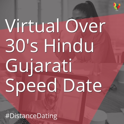 Virtual Over 30's Hindu Gujarati Speed Date
