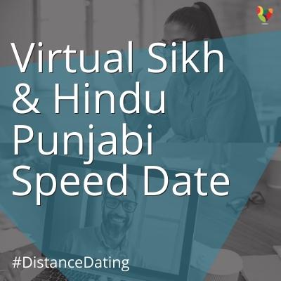 Virtual Sikh & Hindu Punjabi Speed Date