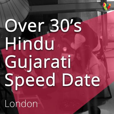 Over 30's Hindu Gujarati Speed Date